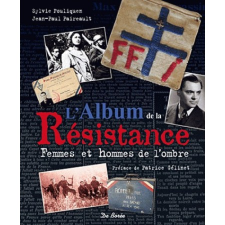 L'Album de la Résistance - Femmes et hommes de l'ombre