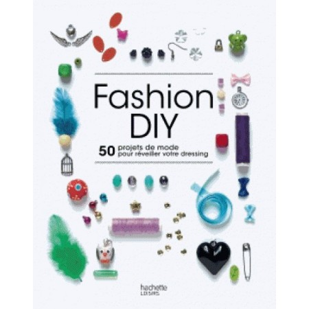 Fashion DIY - 100% Do It Yourself