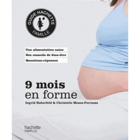 9 mois en forme