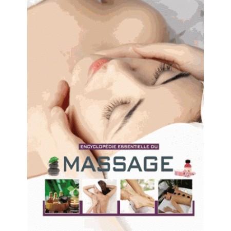 Encyclopédie essentielle du massage
