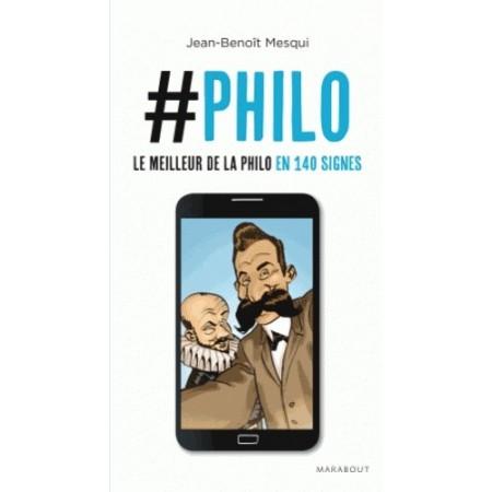 Philo Le meilleur de la philo en 140 signes