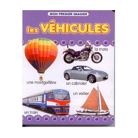 Mon premier imagier : Les véhicules