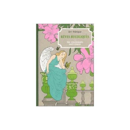Rêveries bucolique - 100 coloriages anti-stress