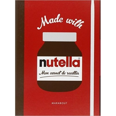 Made with Nutella - Mon carnet de recettes