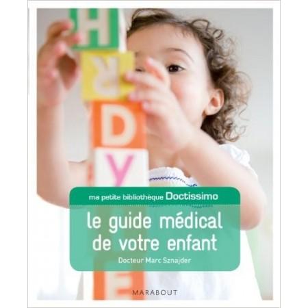 Doctissimo Le guide médical de votre enfant