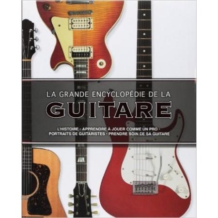 La grande encyclopédie de la guitare