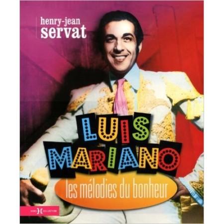 Luis Mariano - Les mélodies du bonheur