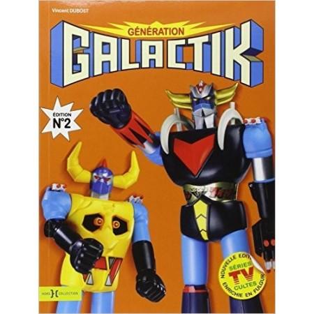 Génération Galactik - Une enfance dans les étoiles
