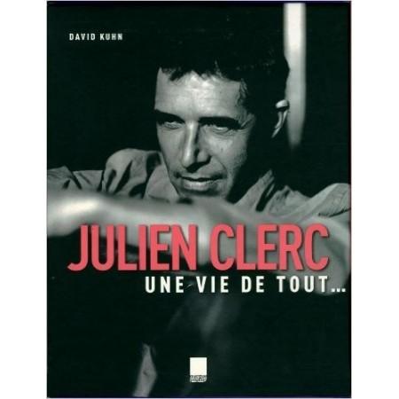 Julien Clerc - Une vie de tout...