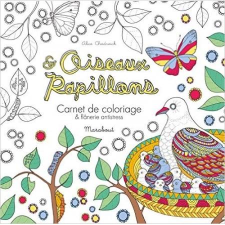 Oiseaux & papillons - Carnet de coloriagen et flânerie antistress