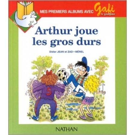 Arthur joue les gros durs