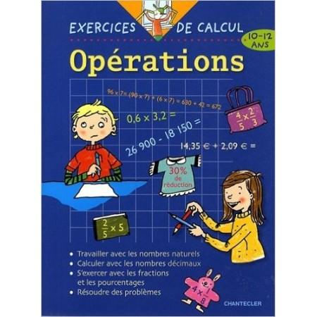 Exercices de calcul : Opérations ,10-12 ans