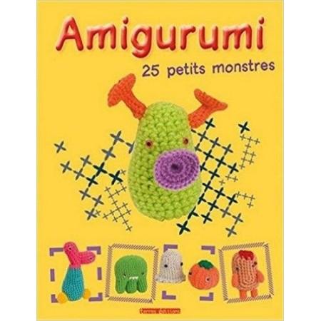 Amigurumi - 25 petits monstres