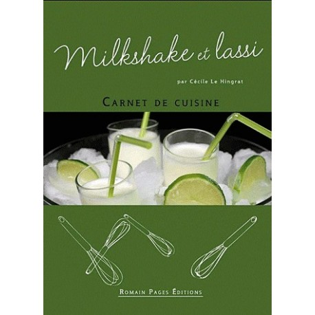 Milkshake et Lassi