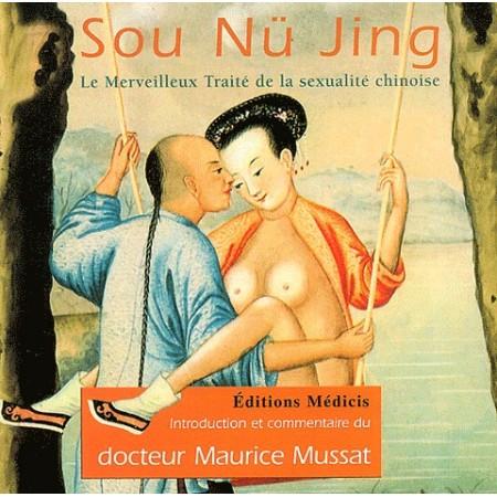 SOU NU JING - Traité sexualité chinois