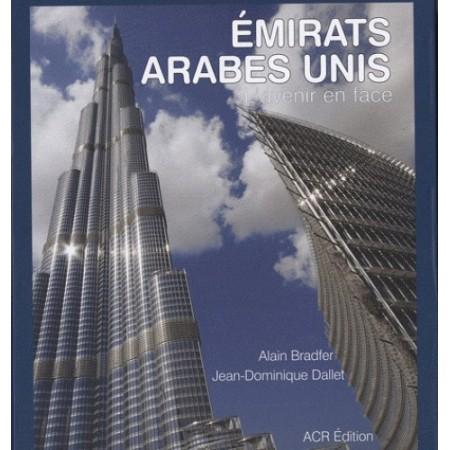 Emirats arabes unis L'avenir en face