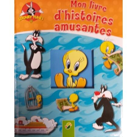 Mon livre d'histoires amusantes Looney Tunes