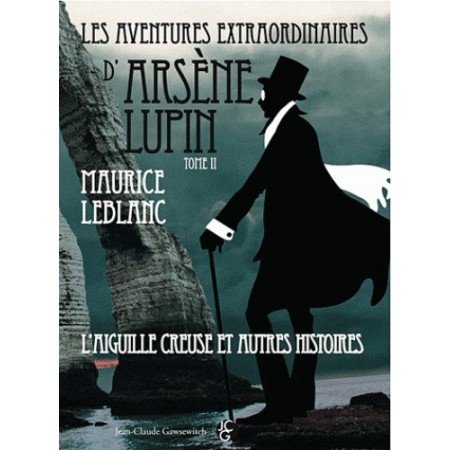 Les aventures extraordinaires d'Arsène Lupin Tome 2