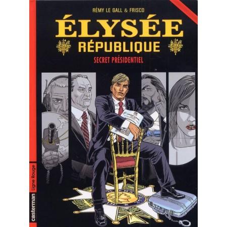 Elysée république T1 ( Secret présidentiel )