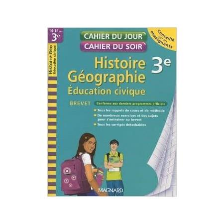 Histoire-Géographie Education civique 3e Brevet