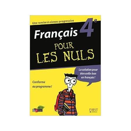 Français 4ème pour les Nuls