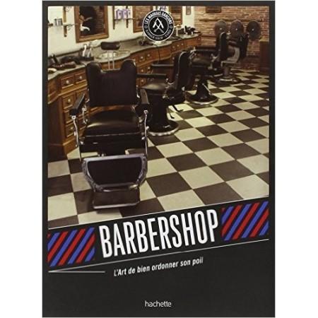 Barbershop - L'Art de bien ordonner son poil