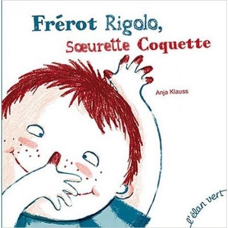 Frérot Rigolo, Soeurette Coquette