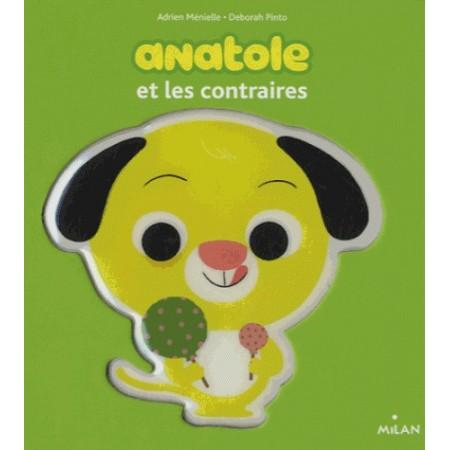 Anatole et les contraires