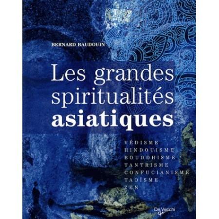 Les grandes spiritualités d'Asie