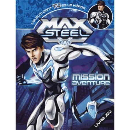 Max Steel - mission aventure