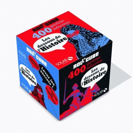 Roll'cube - Les dessous de l'Histoire