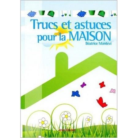 Trucs et astuces maison 28 images trucs et astuces dco for 2296 trucs et astuces pour la maison