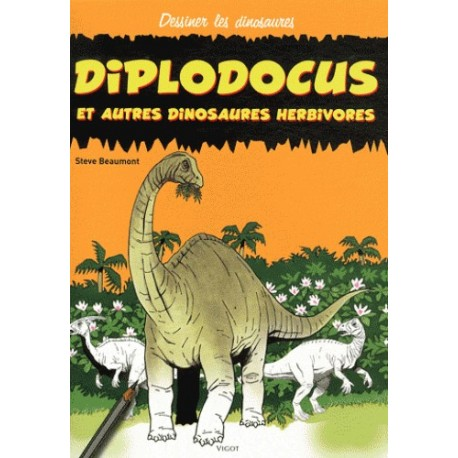 Diplodocus et autres dinosaures herbivores