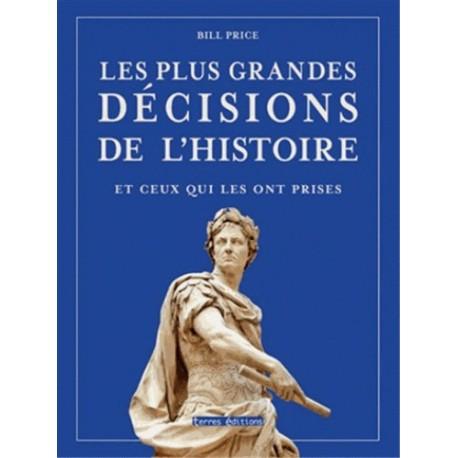 Les plus grandes décisions de l'Histoire - Tome 2