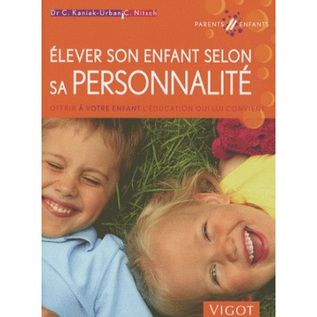 Elever son enfant selon sa personnalité