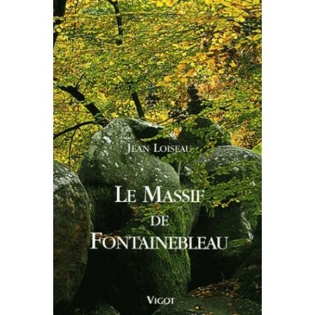 Le massif de Fontainebleau