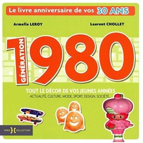 Génération 1980 : le livre anniversaire de vos 30 ans