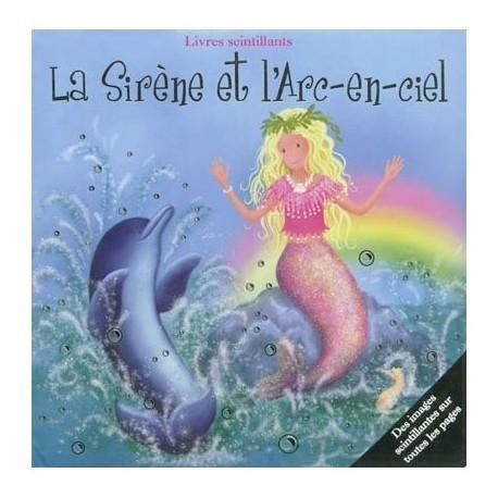 La sirène et l'arc-en-ciel
