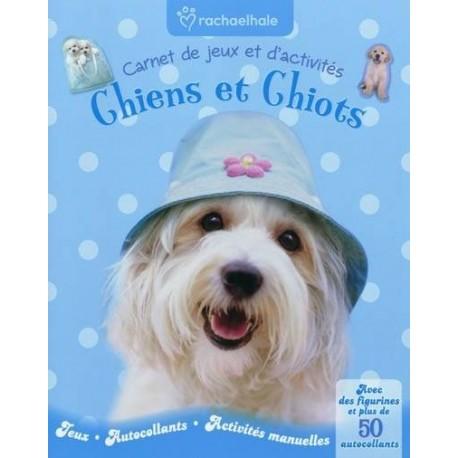 Carnet de jeux et d'activités : Chiens et Chiots