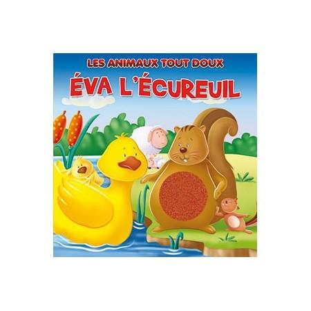 Les animaux tout doux - Eva l'écureuil