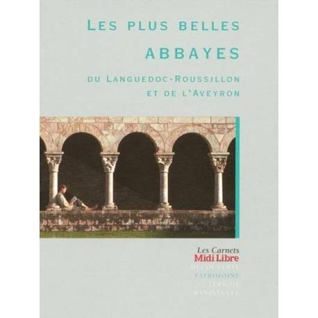 Les plus belles Abbayes du Languedoc-Roussillon et de l'Aveyron