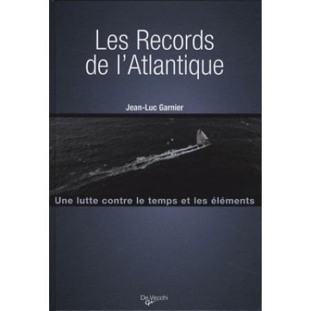 Les records de l'Atlantique