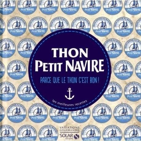 Thon Petit Navire - Variations gourmandes