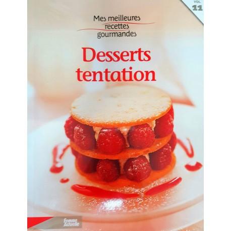 Mes meilleures recettes gourmandes de Desserts tentation