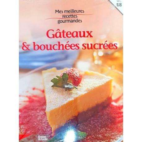 Mes meilleures recettes gourmandes de Gâteaux & bouchées sucrées