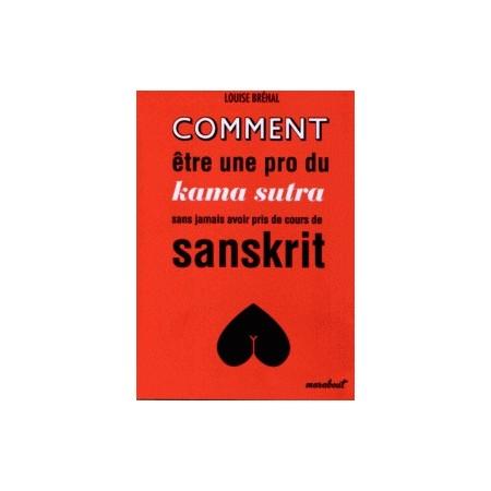 Comment être une pro du kama sutra sans jamais avoir pris de cours de sanskrit