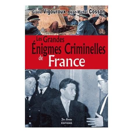 Les Grandes Enigmes Criminelles de France