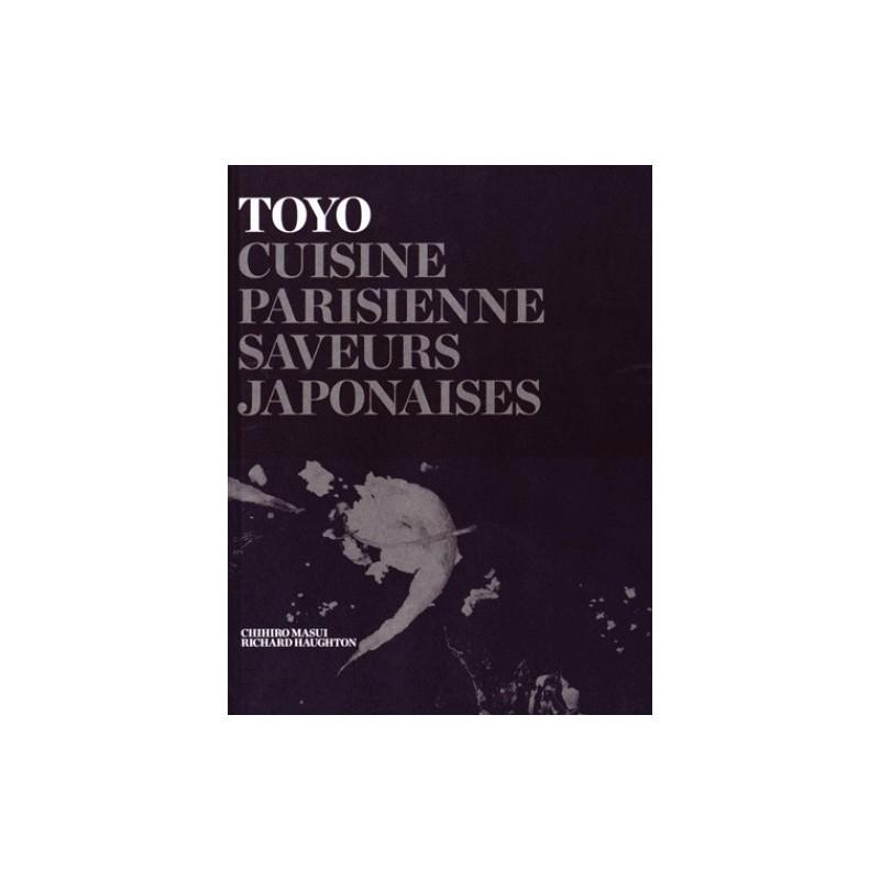 cuisine toyo cuisine parisienne saveurs japonaises 978201231. Black Bedroom Furniture Sets. Home Design Ideas
