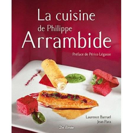 La cuisine de Philippe Arrambide