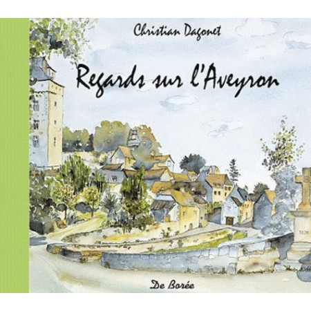Regards sur l'Aveyron